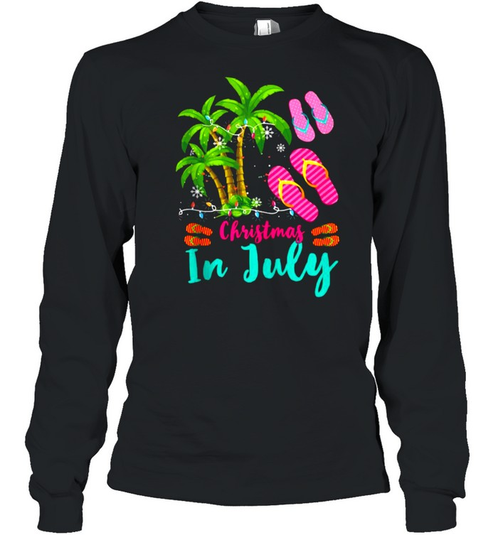 Christmas In July Ugly Christmas Flip Flops Summer Vacation T- Long Sleeved T-shirt
