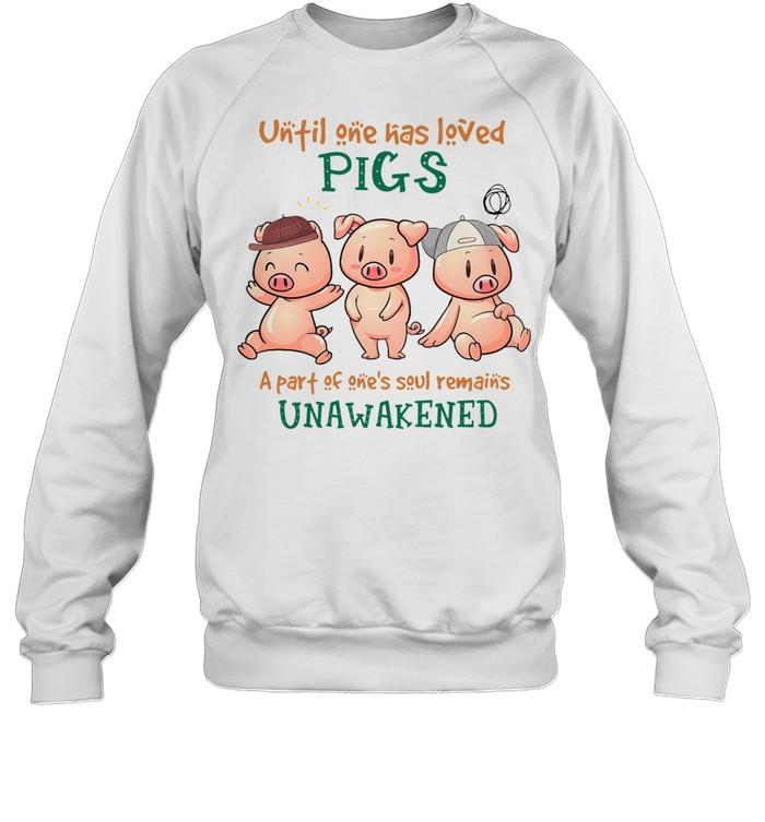 UNFIL ONE HAS LEVED PIGS UNAWAKENED SHIRT Unisex Sweatshirt