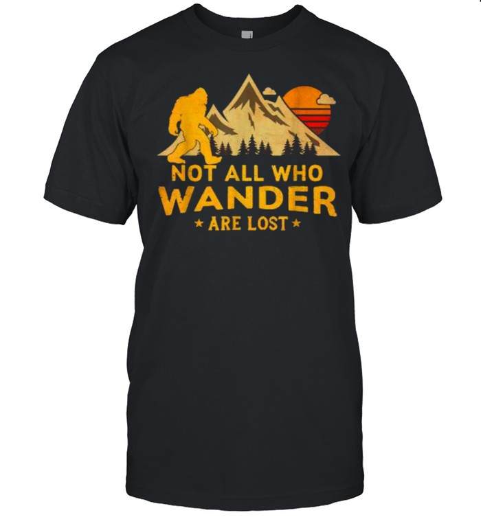 Not All Who Wander Are Lost Bigfoot Sunset Vintage T- Classic Men's T-shirt
