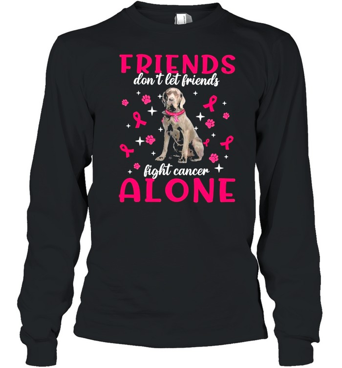 Neapolitan Mastiff Friends dont let Friends fight cancer Alone Pink shirt Long Sleeved T-shirt