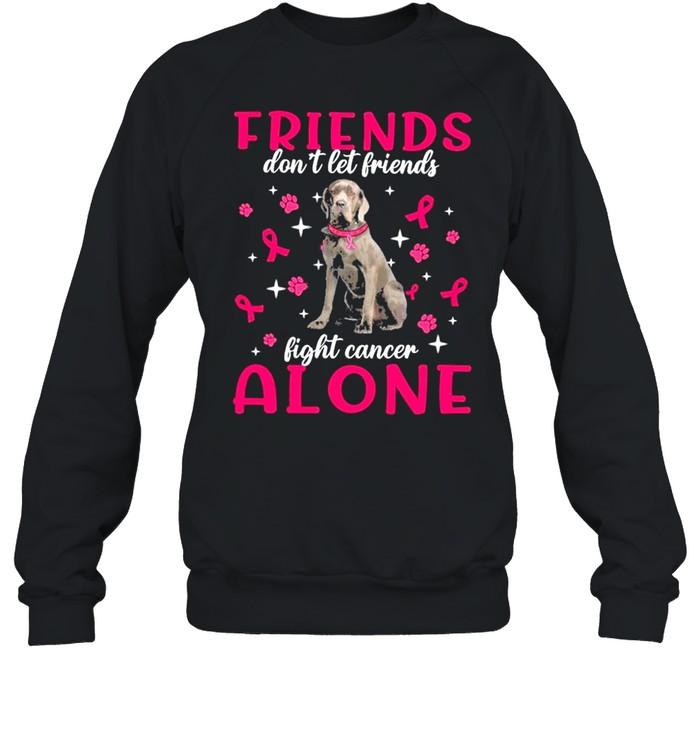 Neapolitan Mastiff Friends dont let Friends fight cancer Alone Pink shirt Unisex Sweatshirt