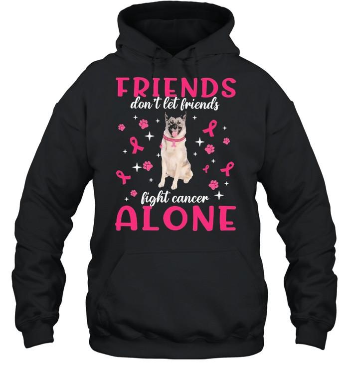 Norwegian Elkhound Friends dont let Friends fight cancer Alone Pink shirt Unisex Hoodie