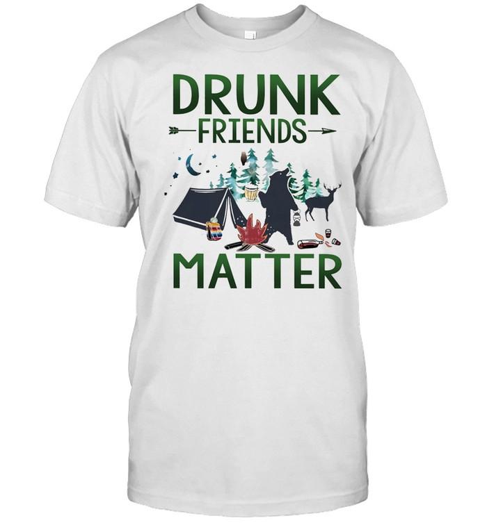 CAMPING Drunk Friends Matter shirt Classic Men's T-shirt