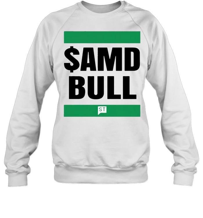 $AMD bull shirt Unisex Sweatshirt