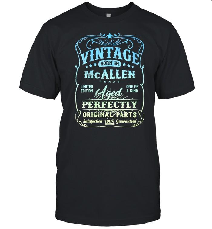 Vintage Born In McAllen, Texas Classic Birthday shirt Classic Men's T-shirt