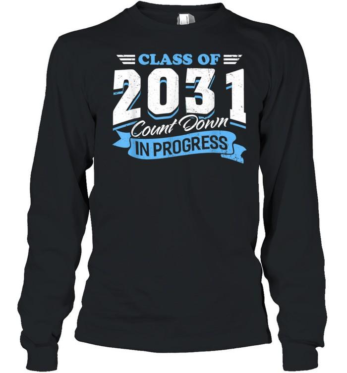 Class Of 2031 Count Down In Progress 3rd Grader Back School shirt Long Sleeved T-shirt
