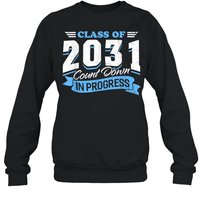 Class Of 2031 Count Down In Progress 3rd Grader Back School shirt Unisex Sweatshirt
