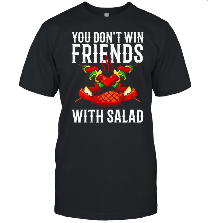 You dont win friends with salad shirt Classic Men's T-shirt