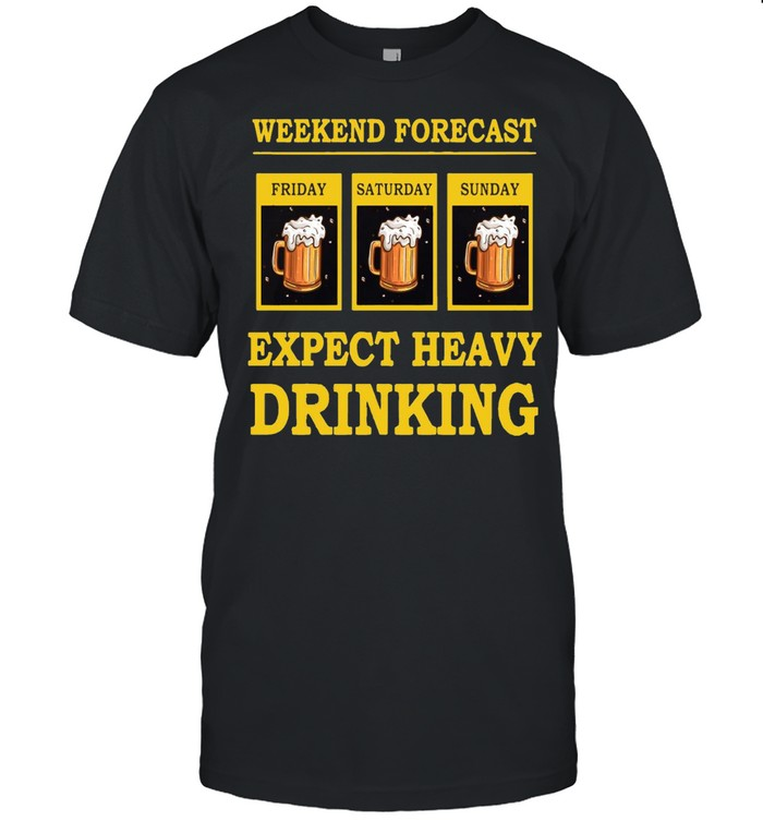 Beer Weekend Forecast Expect Heavy Drinking T-shirt Classic Men's T-shirt