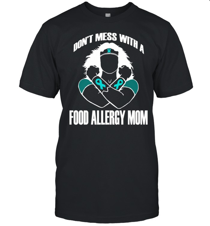 Don't Mess with a Food Allergy Mom Classic Wife shirt Classic Men's T-shirt