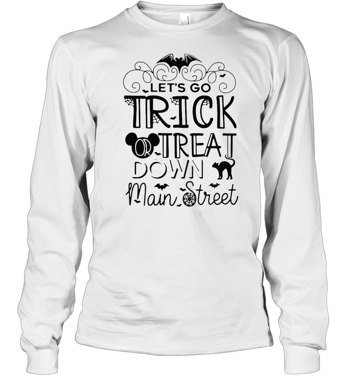 Let's Go Trick Or Treat Down Main Street Halloween T-shirt Long Sleeved T-shirt