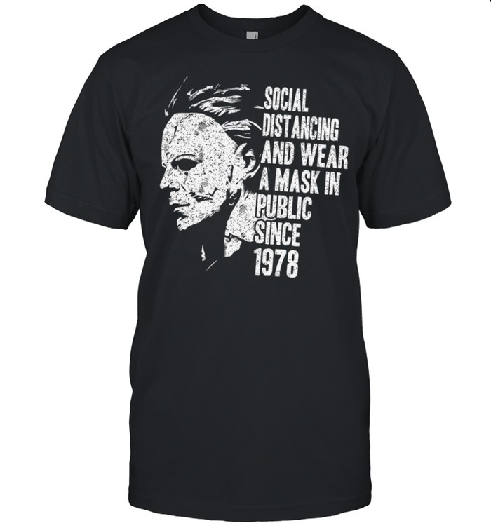 Social distancing and wear a mask in public since 1978 shirt Classic Men's T-shirt