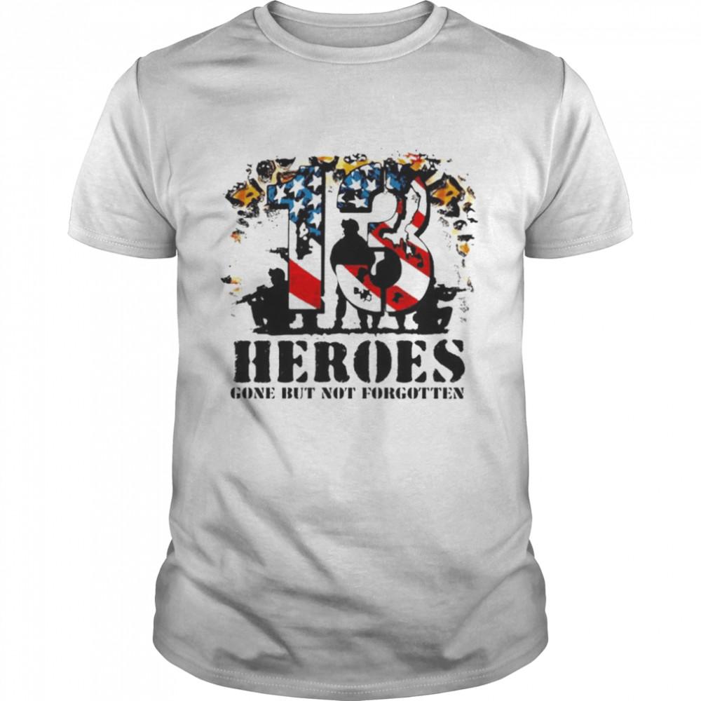 13 heroes gone but not forgotten shirt