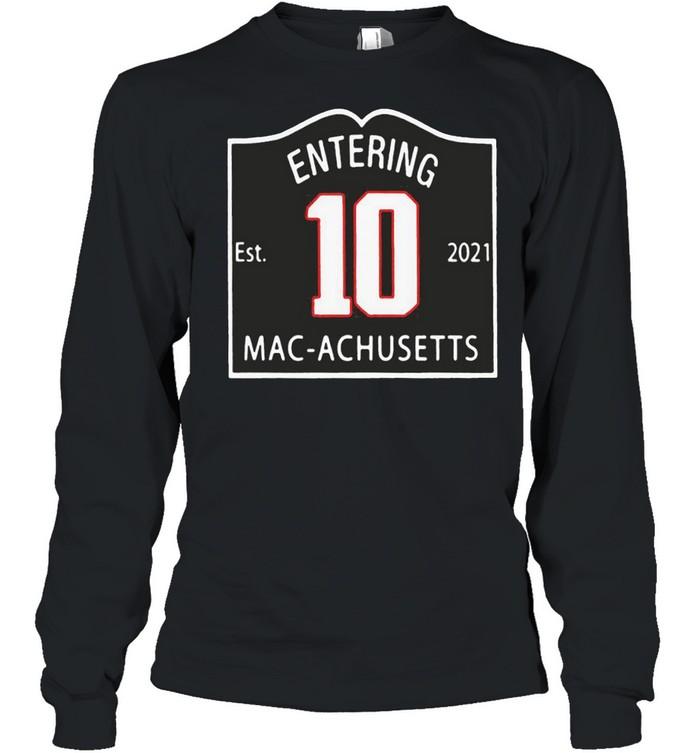entering macachusetts shirt Long Sleeved T-shirt