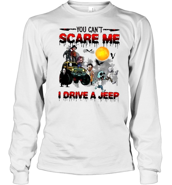 horror characters friends you cant scare me I drive a jeep halloween shirt Long Sleeved T-shirt