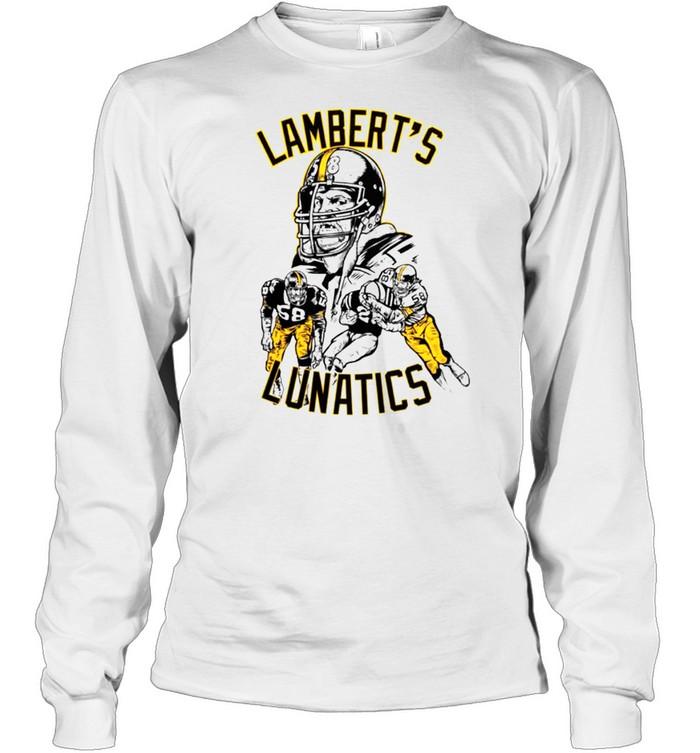 Jack Lambert Lambert's Lunatics Pittsburgh shirt Long Sleeved T-shirt