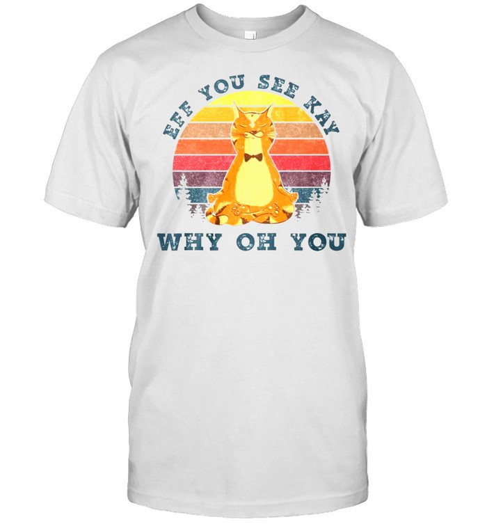 Vintage fox yoga eff you see kay why oh you shirt Classic Men's T-shirt
