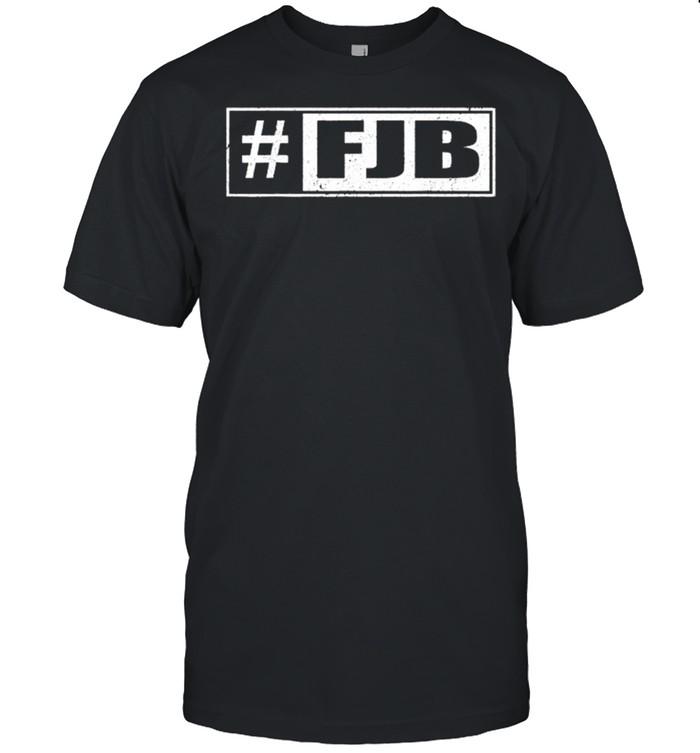 Hashtag FJB Pro America Joe Biden FJB shirt