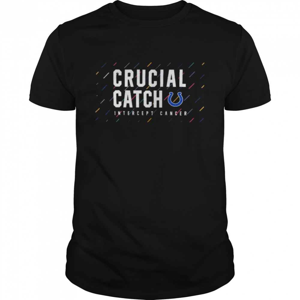 Indianapolis Colts 2021 crucial catch intercept cancer shirt