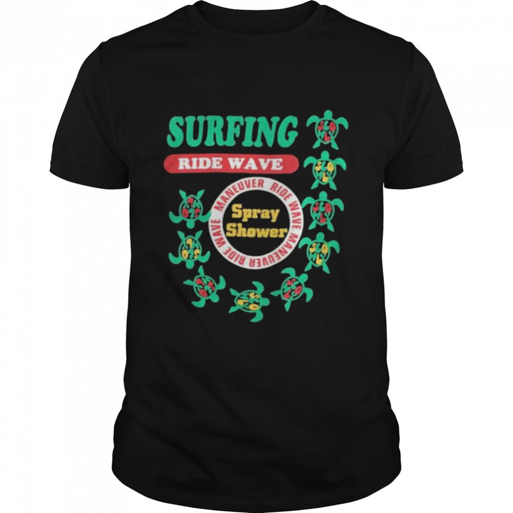 Turtle Surfing ride wave Spray Shower shirt