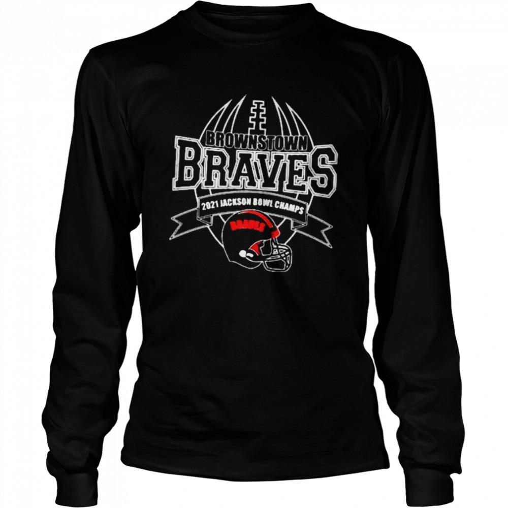 2021 Jackson Bowl Champs Brownstown Braves Football shirt Long Sleeved T-shirt