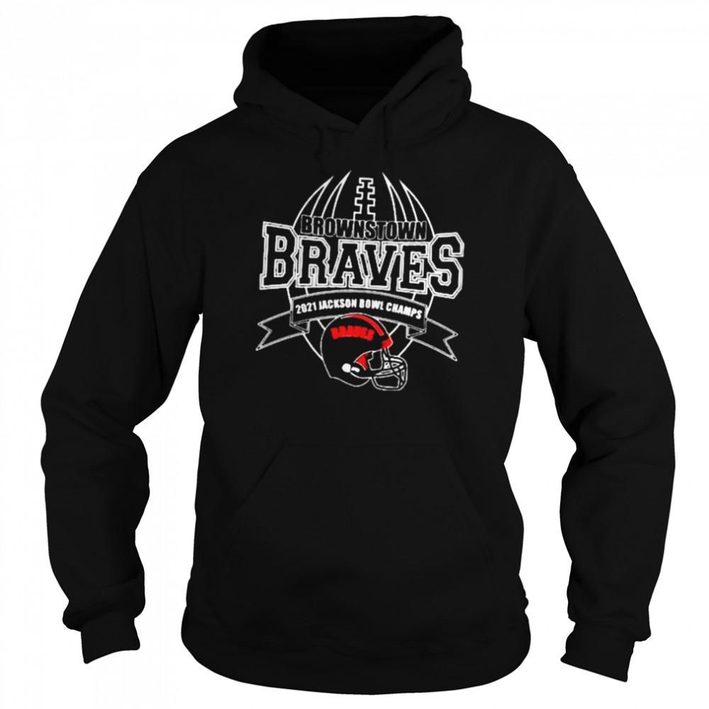 2021 Jackson Bowl Champs Brownstown Braves Football shirt Unisex Hoodie