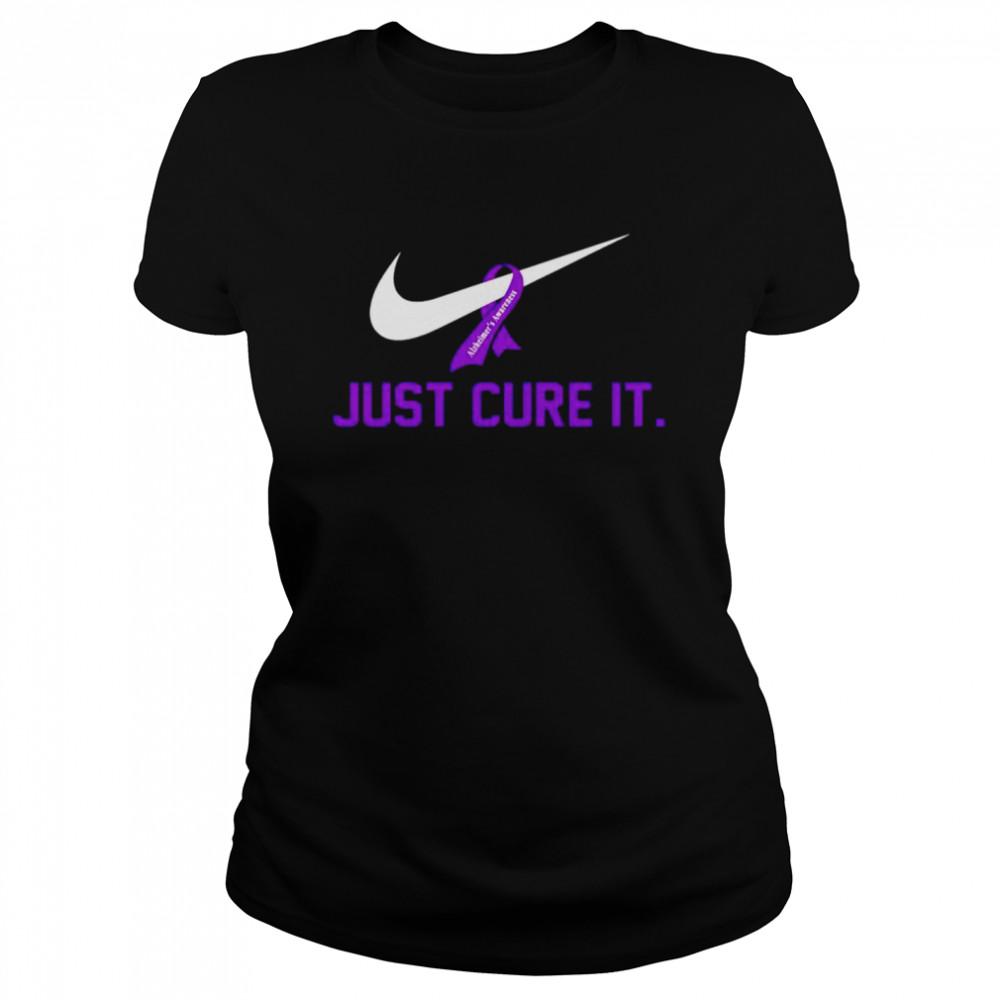 Alzheimer's Awareness just cure it shirt Classic Women's T-shirt
