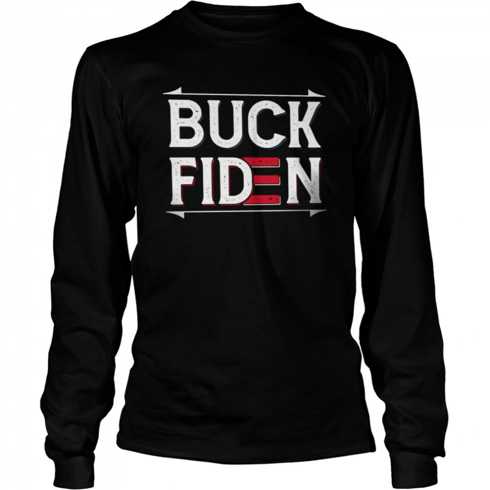 Buck Fiden T-shirt Long Sleeved T-shirt