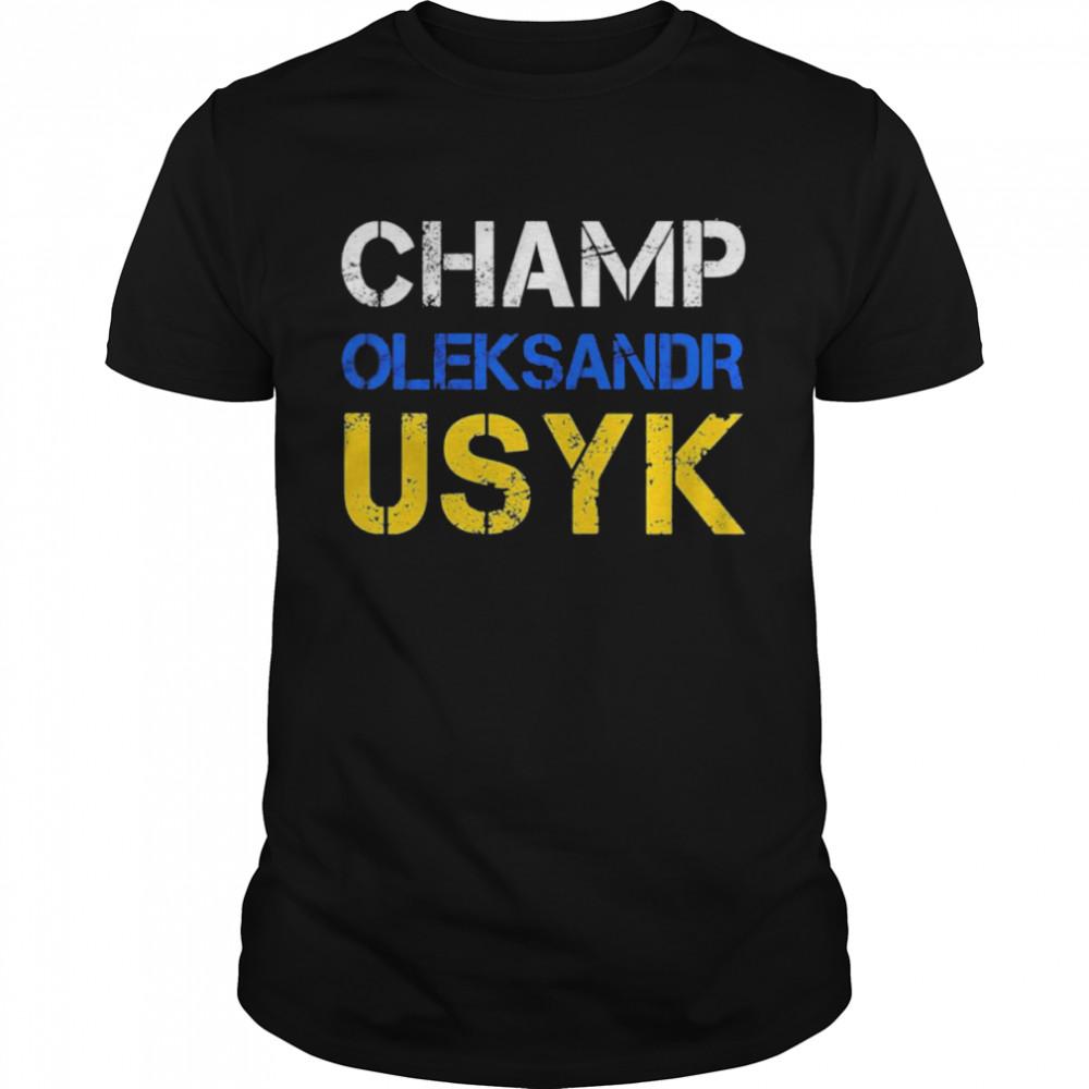 Champ Oleksandr Usyk shirt