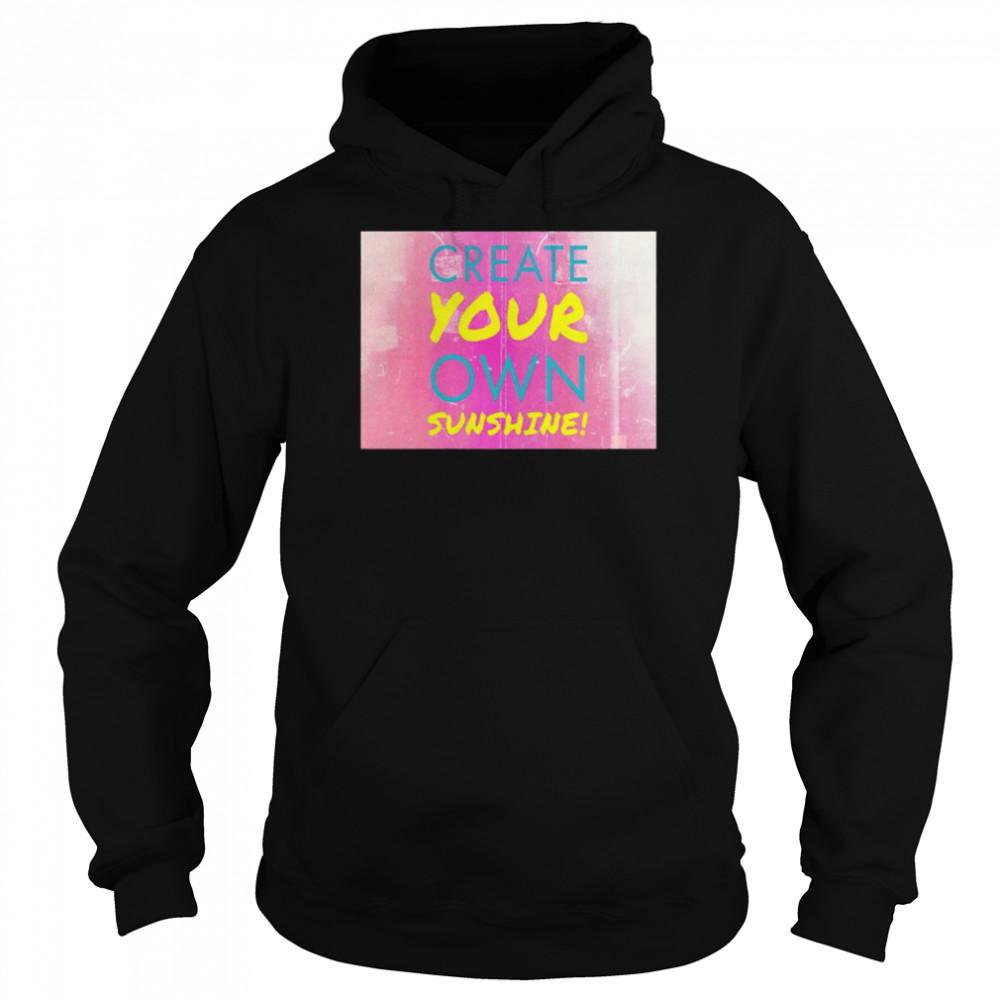 Create your own sunshine retro shirt Unisex Hoodie