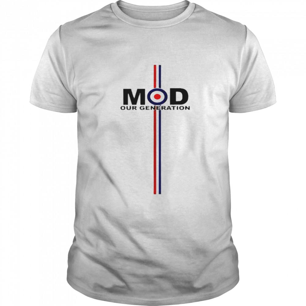 MOD our generation shirt