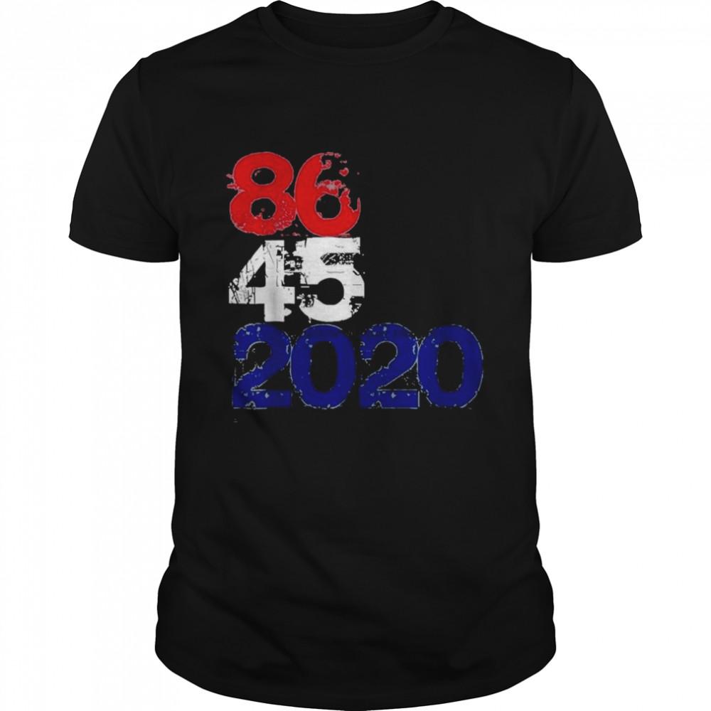 Anti Trump 86 45 2020 shirt