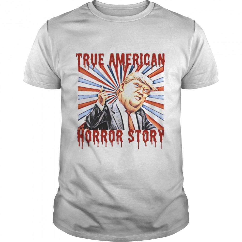 Donald Trump true American horror story halloween shirt