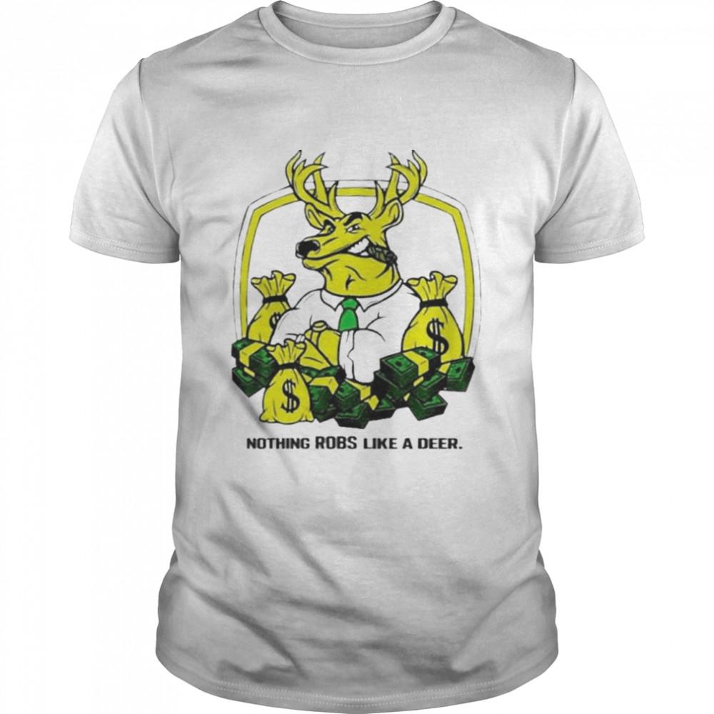 nothing Runs Like A Deer shirt