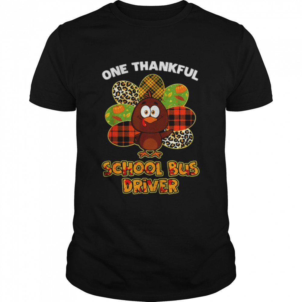 Thanksgiving Day One Thankful School Bus Driver Cute Turkey T Shirt