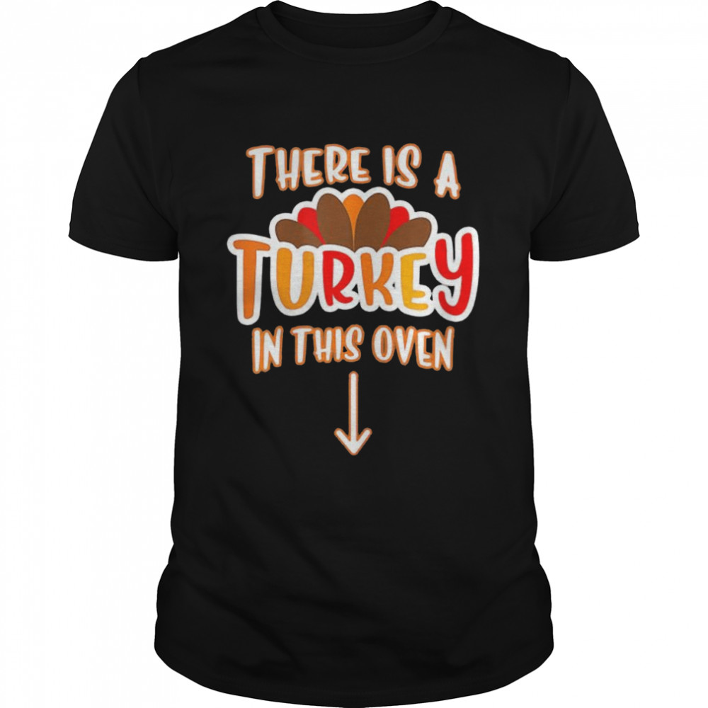 There is a turkey in this oven halloween shirt