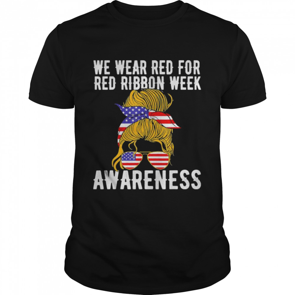 We wear red for red ribbon week us flag shirt